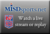 Watch a live stream or replay of MISD Sports