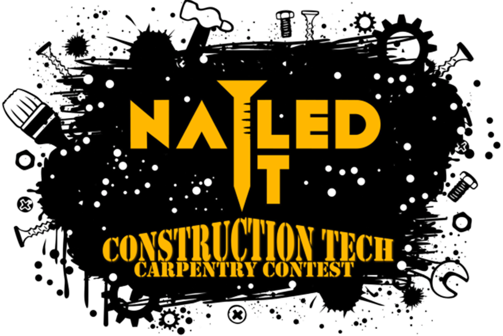 Nailed It! Construction Carpentry Contest