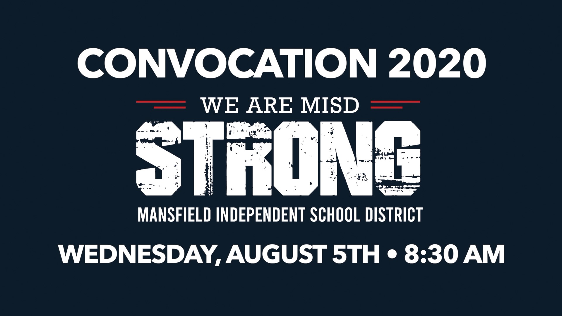 We are MISD Strong Convocation graphic