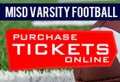 MISD Varsity Football Tickets Now Online